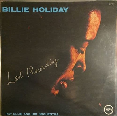 Billie Holiday With Ray Ellis And His Orchestra<br>Last Recording